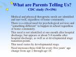 what are parents telling us cdc study n 196