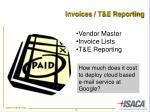 invoices t e reporting