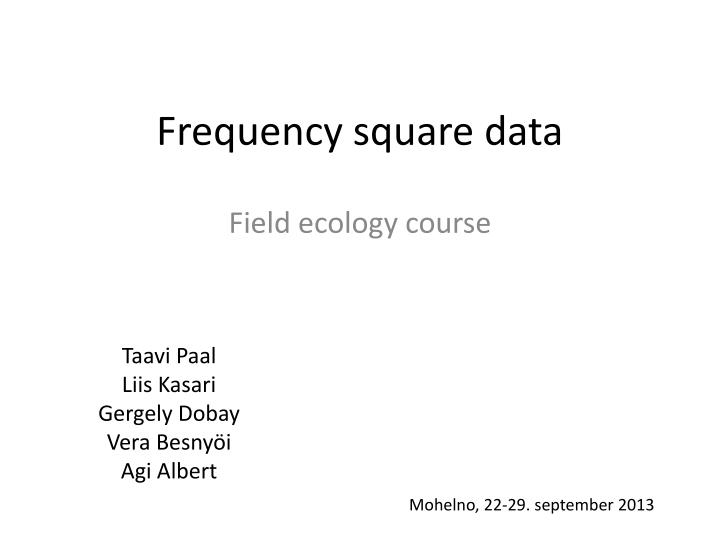 frequency square data n.