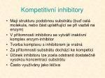 kompetitivn inhibitory