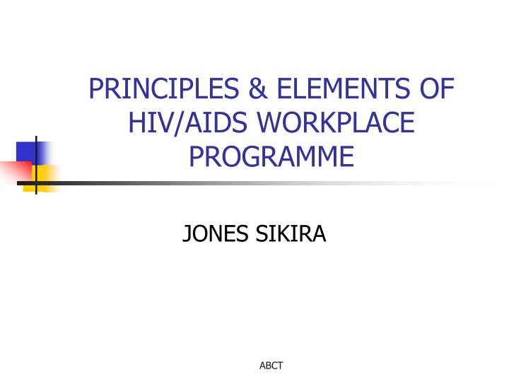 principles elements of hiv aids workplace programme n.