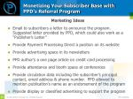 monetizing your subscriber base with ppd s referral program2