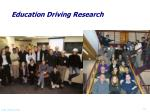 education driving research