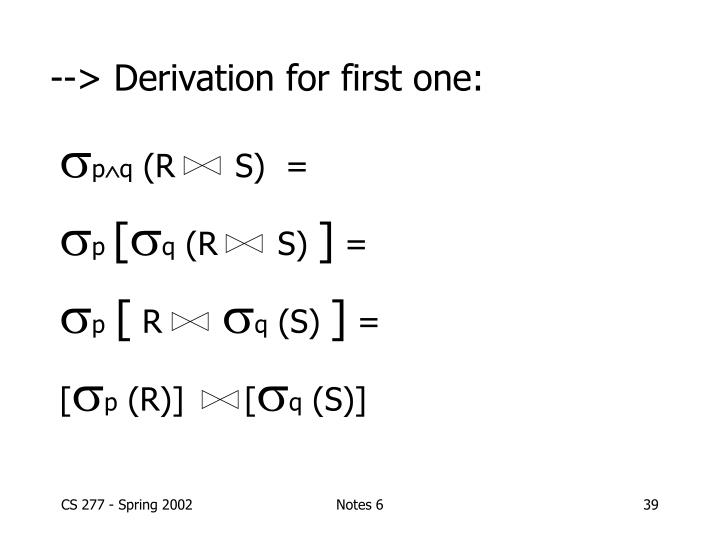 --> Derivation for first one: