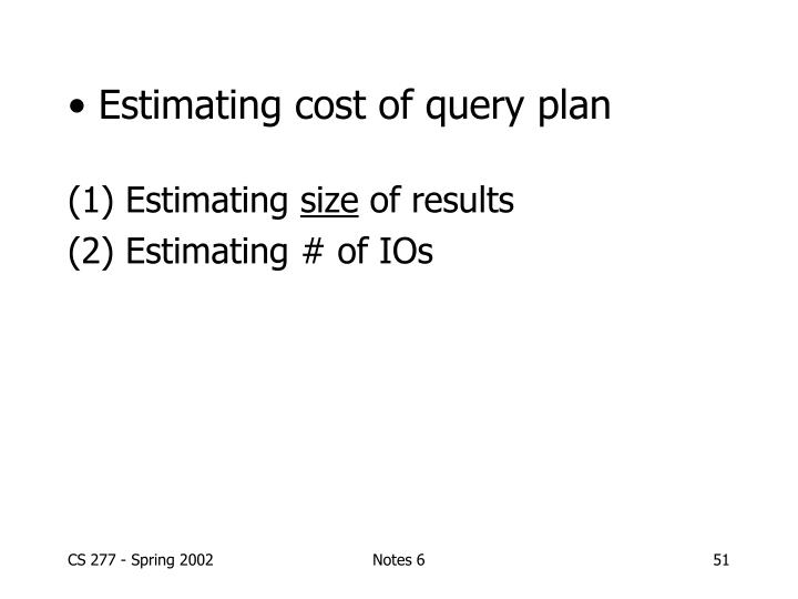 Estimating cost of query plan