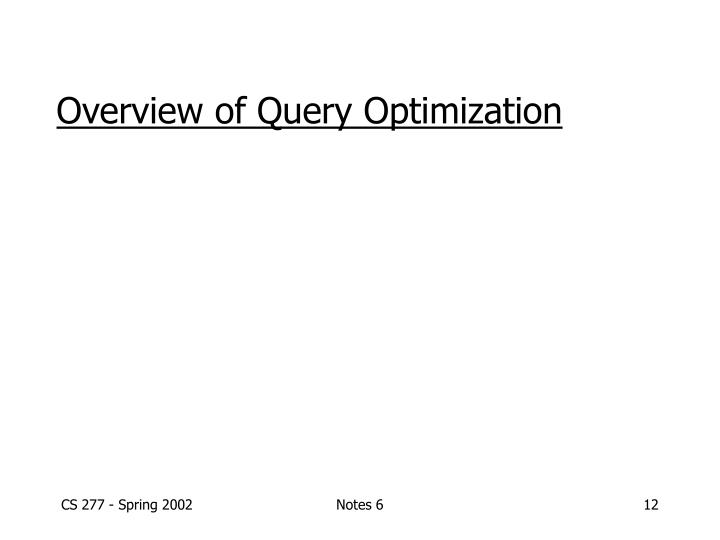 Overview of Query Optimization