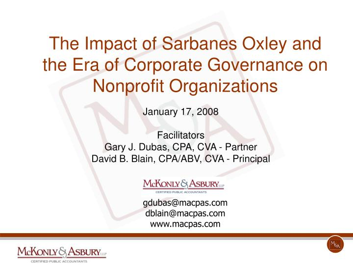 Ppt The Impact Of Sarbanes Oxley And The Era Of Corporate