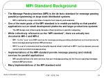 mpi standard background