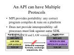 an api can have multiple protocols