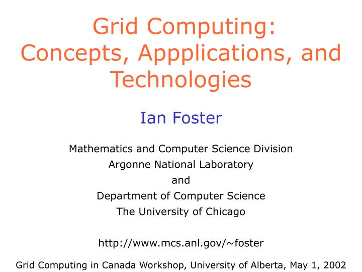 grid computing concepts appplications and technologies n.