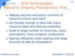 grid technologies resource sharing mechanisms that
