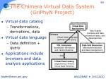 the chimera virtual data system griphyn project