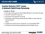 capital beltway hot lanes a landmark public private partnership