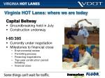 virginia hot lanes where we are today