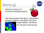 gravity g