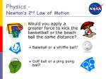 physics newton s 2 nd law of motion1