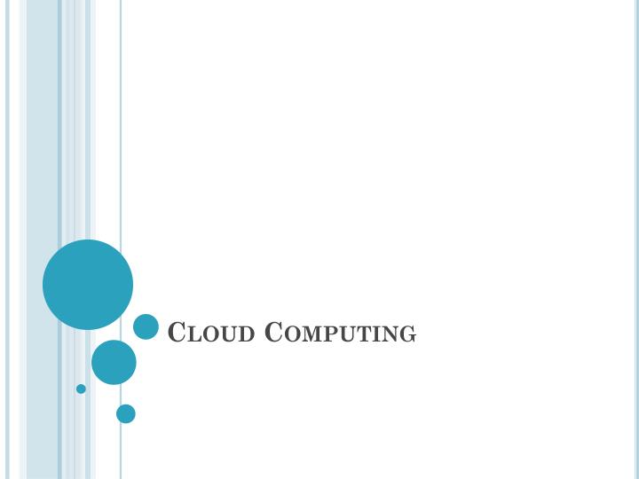 cloud computing n.