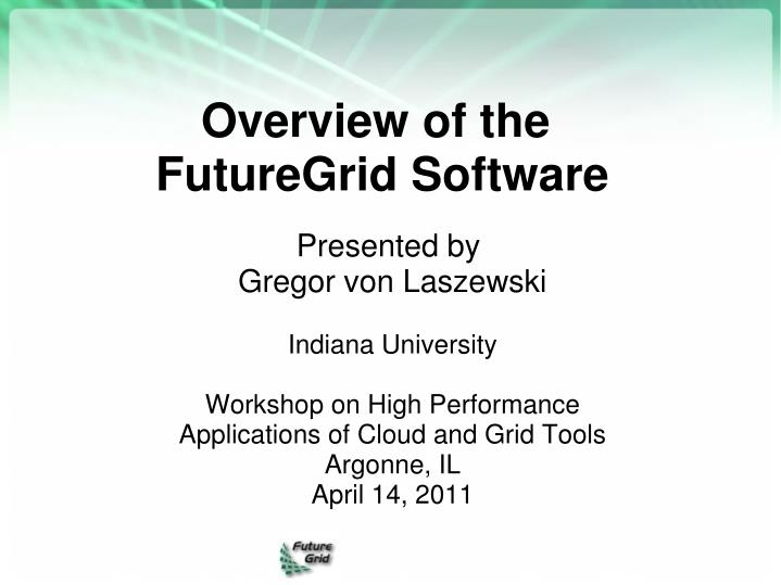 overview of the futuregrid software n.