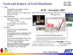 goal and feature of grid datafarm