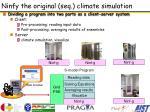 ninfy the original seq climate simulation