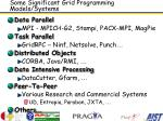 some significant grid programming models systems
