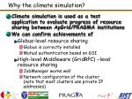why the climate simulation