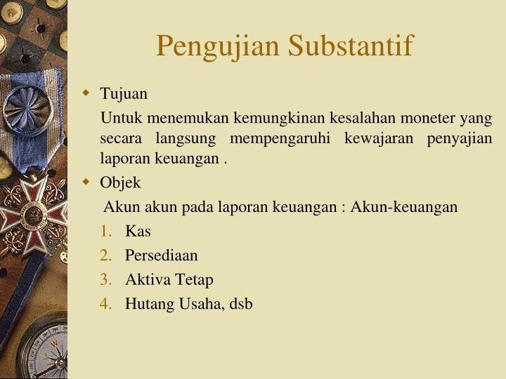 Pengujian substantif1