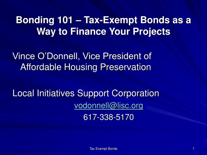 bonding 101 tax exempt bonds as a way to finance your projects n.