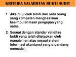 kriteria valaiditas bukti audit