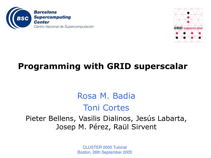 programming with grid superscalar n.