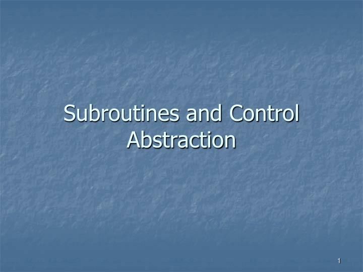 subroutines and control abstraction n.