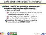 some notes on the globus toolkit 1 2