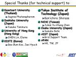 special thanks for technical support to
