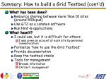 summary how to build a grid testbed cont d