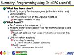 summary programming using gridrpc cont d