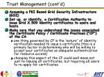trust management cont d