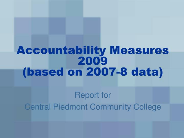accountability measures 2009 based on 2007 8 data n.