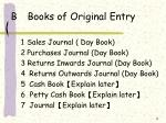 b books of original entry