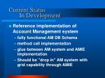 current status in development