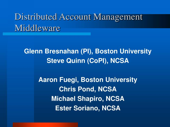 distributed account management middleware n.
