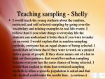 teaching sampling shelly