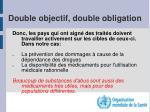 double objectif double obligation