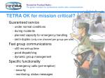 tetra ok for mission critical