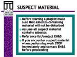 suspect material
