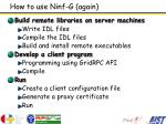 how to use ninf g again