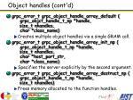 object handles cont d