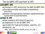the gridrpc api and ninf g api