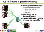 typical scenario 2 parameter surevey