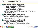 wait functions cont d
