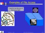 examples of file access